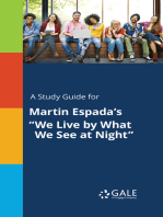 """A Study Guide for Martin Espada's """"We Live by What We See at Night"""""""