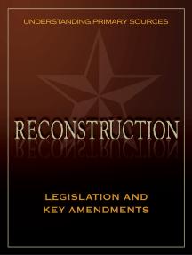 Understanding Primary Sources: Legislation and Key Amendments
