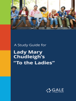"""A Study Guide for Lady Mary Chudleigh's """"To the Ladies"""""""