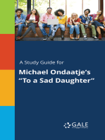 "A Study Guide for Michael Ondaatje's ""To a Sad Daughter"""