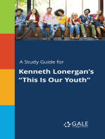"A Study Guide for Kenneth Lonergan's ""This Is Our Youth"""