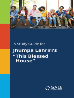 "A Study Guide for Jhumpa Lahriri's ""This Blessed House"""