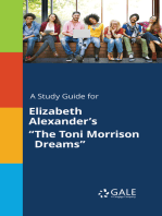 "A Study Guide for Elizabeth Alexander's ""The Toni Morrison Dreams"""