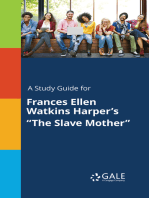 "A Study Guide for Frances Ellen Watkins Harper's ""The Slave Mother"""