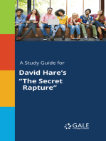 """A Study Guide for David Hare's """"The Secret Rapture"""""""