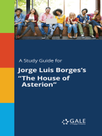 """A Study Guide for Jorge Luis Borges's """"The House of Asterion"""""""