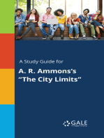"""A Study Guide for A. R. Ammons's """"The City Limits"""""""