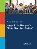 """A Study Guide for Jorge Luis Borges's """"The Circular Ruins"""""""
