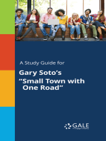 "A Study Guide for Gary Soto's ""Small Town with One Road"""