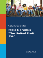 "A Study Guide for Pablo Neruda's ""The United Fruit Co."""
