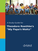 """A Study Guide for Theodore Roethke's """"My Papa's Waltz"""""""