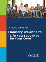 """A Study Guide for Flannery O'Connor's """"Life You Save May Be Your Own"""""""