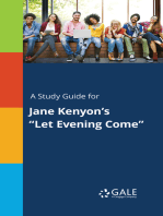 """A Study Guide for Jane Kenyon's """"Let Evening Come"""""""