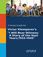 """A Study Guide for Victor Klemperer's """"I Will Bear Witness"""