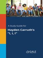 """A Study Guide for Hayden Carruth's """"I, I, I"""""""