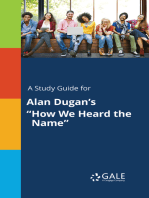 """A Study Guide for Alan Dugan's """"How We Heard the Name"""""""