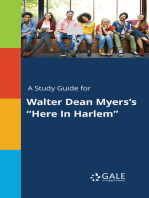 "A Study Guide for Walter Dean Myers's ""Here In Harlem"""