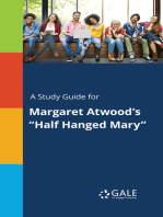 """A Study Guide for Margaret Atwood's """"Half Hanged Mary"""""""