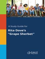 """A Study Guide for Rita Dove's """"Grape Sherbet"""""""