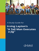 """A Study Guide for Irving Layton's """"A Tall Man Executes a Jig"""""""