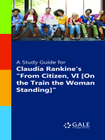 "A Study Guide for Claudia Rankine's ""From Citizen, VI [On the Train the Woman Standing]"""