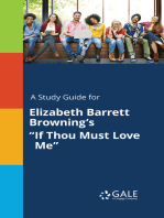 "A Study Guide for Elizabeth Barrett Browning's ""If Thou Must Love Me"""