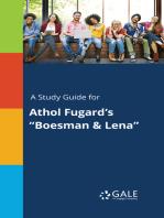 "A Study Guide for Athol Fugard's ""Boesman & Lena"""