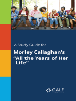 "A Study Guide for Morley Callaghan's ""All the Years of Her Life"""