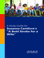 "A Study Guide for Susanna Centlivre's ""A Bold Stroke for a Wife"""