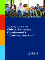 """A Study Guide for Chitra Banerjee Divakaruni's """"Cutting the Sun"""""""