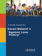 """A Study Guide for Eavan Boland 's """"Against Love Poetry"""""""