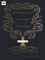 Resurrection Life in a World of Suffering