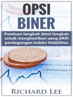 Opsi Biner: Panduan Langkah demi langkah untuk Menghasilkan Uang dari Perdagangan Indeks Volatilitas