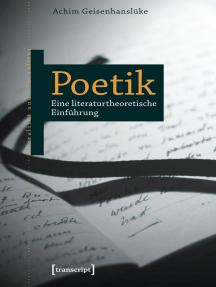 Poetik: Eine literaturtheoretische Einführung
