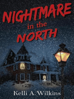 Nightmare in the North