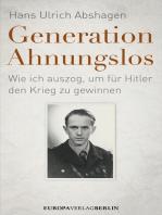 Generation Ahnungslos
