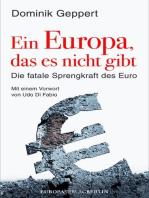 Ein Europa, das es nicht gibt