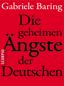 Die geheimen Ängste der Deutschen