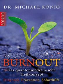 Burnout: Das quantenmedizinische Heilkonzept