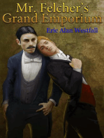 Mr. Felcher's Grand Emporium