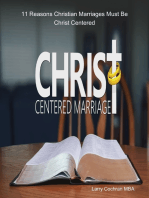11 Reasons Christian Marriages Must Be Christ Centered