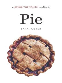 Pie: a Savor the South cookbook