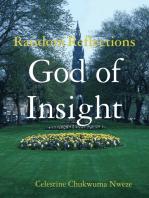 Random Reflections - God of Insight