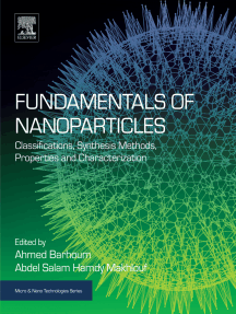 Fundamentals of Nanoparticles: Classifications, Synthesis Methods, Properties and Characterization