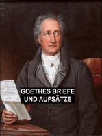 Goethes Briefe und Aufsätze