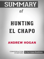 Summary of Hunting El Chapo: The Inside Story of the American Lawman Who Captured the World's Most-Wanted Drug Lord