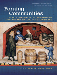 Forging Communities: Food and Representation in Medieval and Early Modern Southwestern Europe