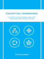 Conceptual Frameworks: A Guide to Structuring Analyses, Decisions and Presentations