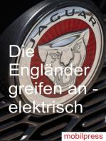 Die Engländer greifen an – elektrisch