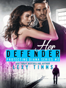 Her Defender: Protecting Diana Series, #2
